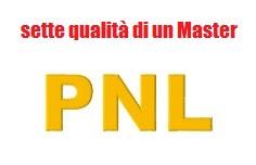 sette qualità di un master PNL
