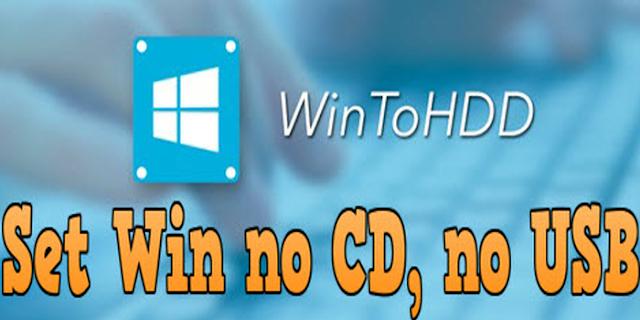 تثبيت او إعادة تثبيت الويندوز بدون سيدي cd او فلاشة usb باستعمال البرنامج WinToHDD