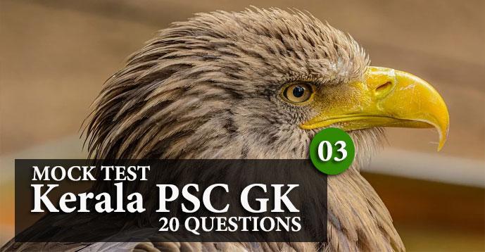 Kerala PSC GK   20 Question Mock Test   Set - 3