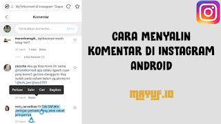 Cara Menyalin (Copy Paste) Komentar Di Instagram Android