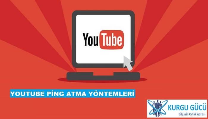 YouTube Video Ping Atma Yöntemleri - Kurgu Gücü
