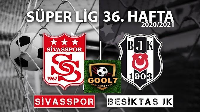 Canlı maç izle / Beşiktaş Sivasspor canlı maç izle / HD kalite