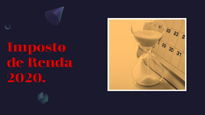 Imposto de Renda 2020 base 2019 para última hora.