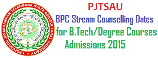 PJTSAU, BPC Stream Counselling Dates,B.Tech/Degree Courses Admissions