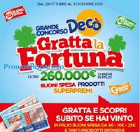Logo Gratta la Fortuna e vinci da Decò: in palio buoni spesa, prodotti , Smartphone, iRbot e molto altro