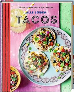 Alle lieben Tacos ; Hölker Verlag ; Felipe Fuentes Cruz ; Ben Fordham
