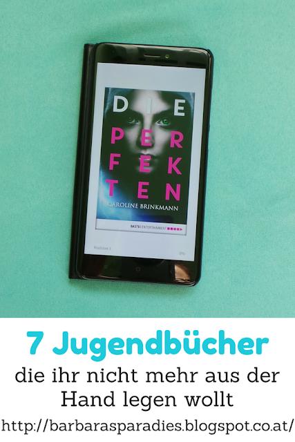 7 Jugendbücher, die ihr nicht mehr aus der Hand legen wollt - Die Perfekten von Caroline Brinkmann