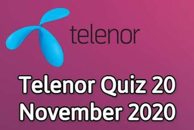 Telenor Quiz 20 November 2020 || Telenor Answers 20 nov 2020