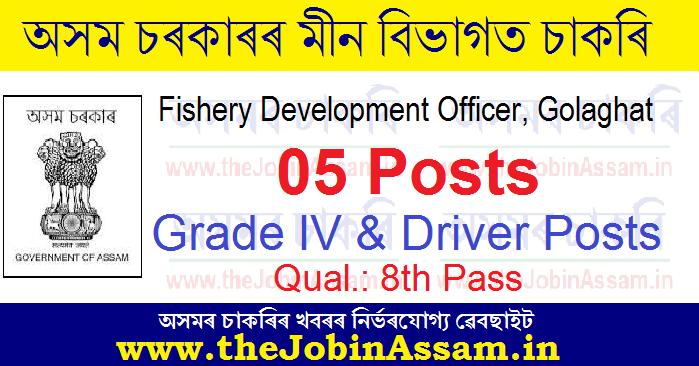 Fishery Development Officer, Golaghat