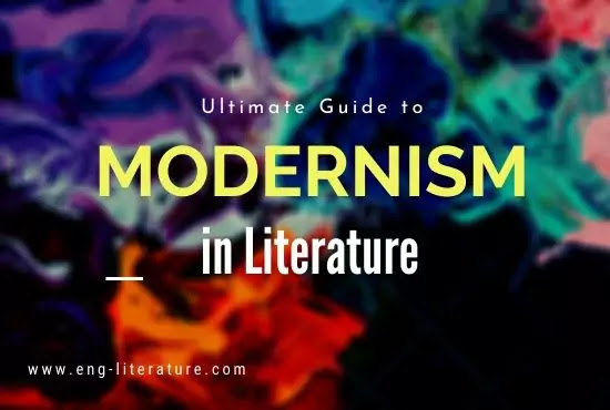 What is Modernism? Easy way to Understand Modernism in Literature