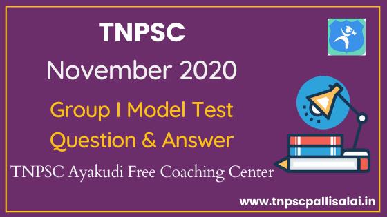 November 2020 TNPSC Group 1 Model Test Conducted by Ayakudi Free Coaching Center
