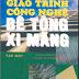 SÁCH SCAN - Giáo trình Công Nghệ Bê Tông Xi Măng Full 2 tập (GS. TS. Nguyễn Tấn Quý & KS. Nguyễn Văn Phiêu)