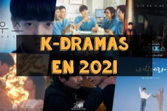 K-Dramas en 2021: ¿Qué podemos esperar este año?
