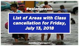 #walangpasok: List of Areas with Class cancellation for Friday, July 13, 2018