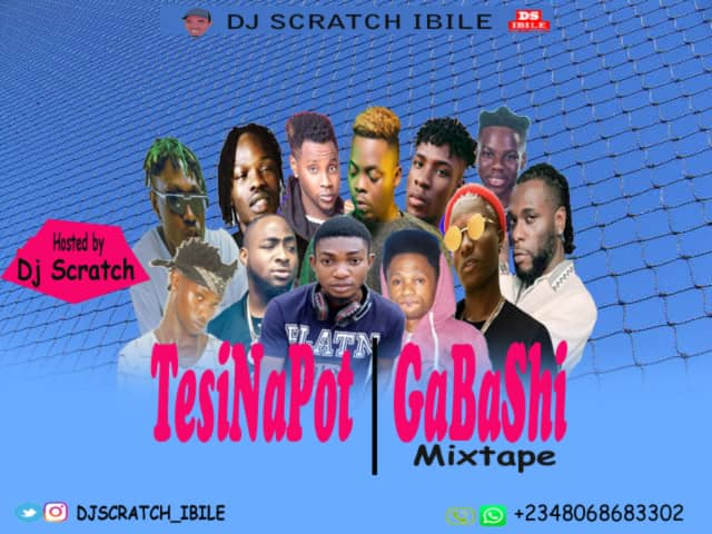 Mixtape: Dj Scratch Ibile – TesiNaPot / GaBaShi Mixtape
