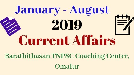 January to August 2019 Current Affairs
