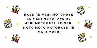 हये ने मेरी मोत्तो लिरिक्रस हिंदी मे - Haye Ni Meri Motto Song Lyrics in Hindi