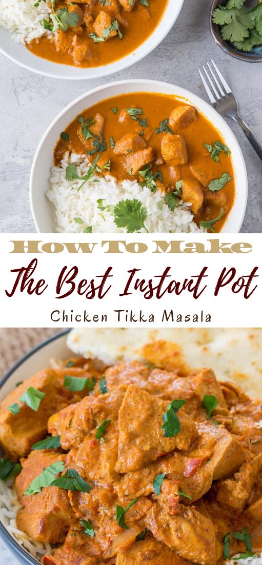 The Best Instant Pot Chicken Tikka Masala #dinnereasy #quickandeasy #dinnerrecipe #lunch #amazingappatizer