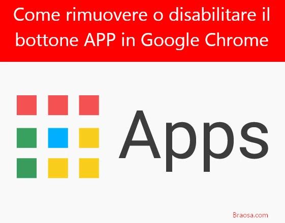 Come eliminare il bottone APP in Google Chrome