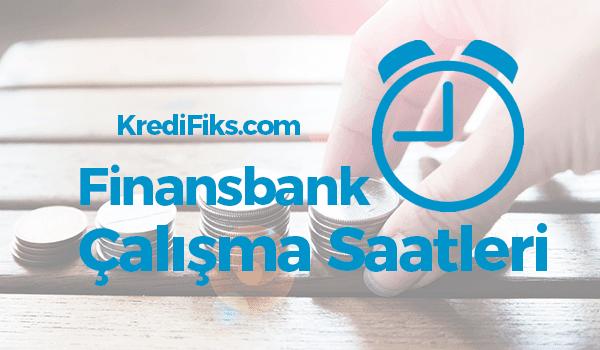 Finansbank Çalışma Saatleri 2018