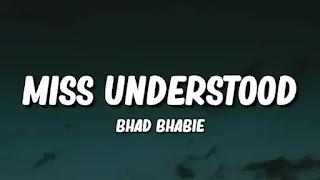 Bhad Bhabie – Miss Understood Lyrics