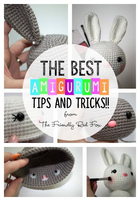 Amigurumi Basic Tips : The Best Amigurumi Tips and Tricks! - The Friendly Red Fox