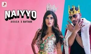 नइयो - Naiyo Song Hindi Lyrics by Akasa, Raftaar
