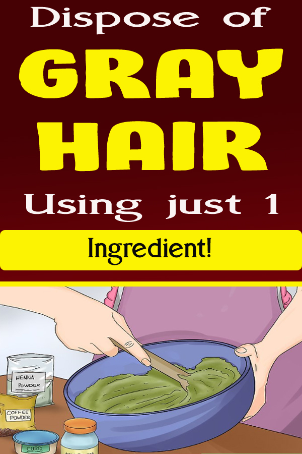 Dispose of Gray Hair Using just 1 Ingredient!