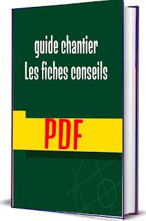 guide chantier Les fiches conseils PDF