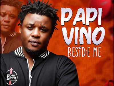 VIDEO: Papi Vino - Beside Me