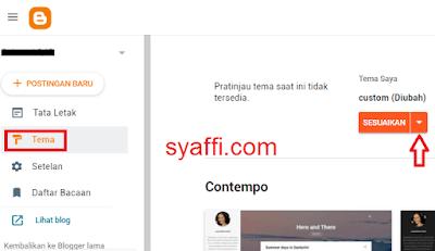 10. Pilh Tema dan sesuaikan HTML pada Blogger