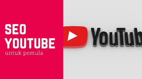 SEO YouTube Mudah Untuk Pemula