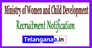WCD Ministry of Women and Child Development Recruitment Notification 2017