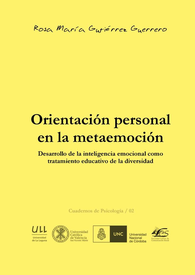 Orientación personal en la metaemoción: Desarrollo de la inteligencia emocional como tratamiento educativo de la diversidad