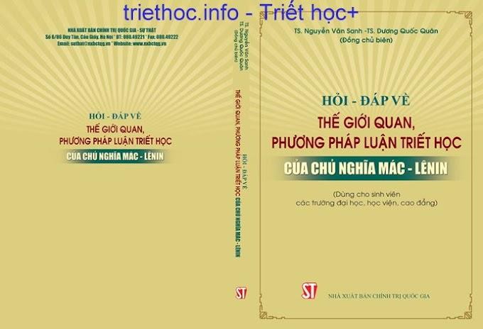 Hỏi đáp về thế giới quan và phương pháp luận triết học - TS. Dương Quốc Quân