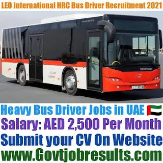 LEO International HRC Heavy Bus Driver Recruitment 2021-22