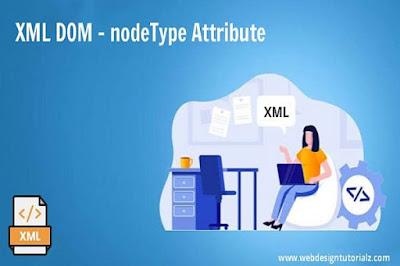 XML DOM - nodeType Attribute