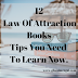 12 Law Of Attraction Books Tips You Need To Learn Now