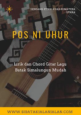 lirik dan chord batak simalungun pos ni uhur kunci gitar mudah
