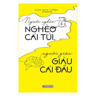 Người Nghèo Nghèo Cái Túi, Người Giàu Giàu Cái Đầu ebook PDF-EPUB-AWZ3-PRC-MOBI