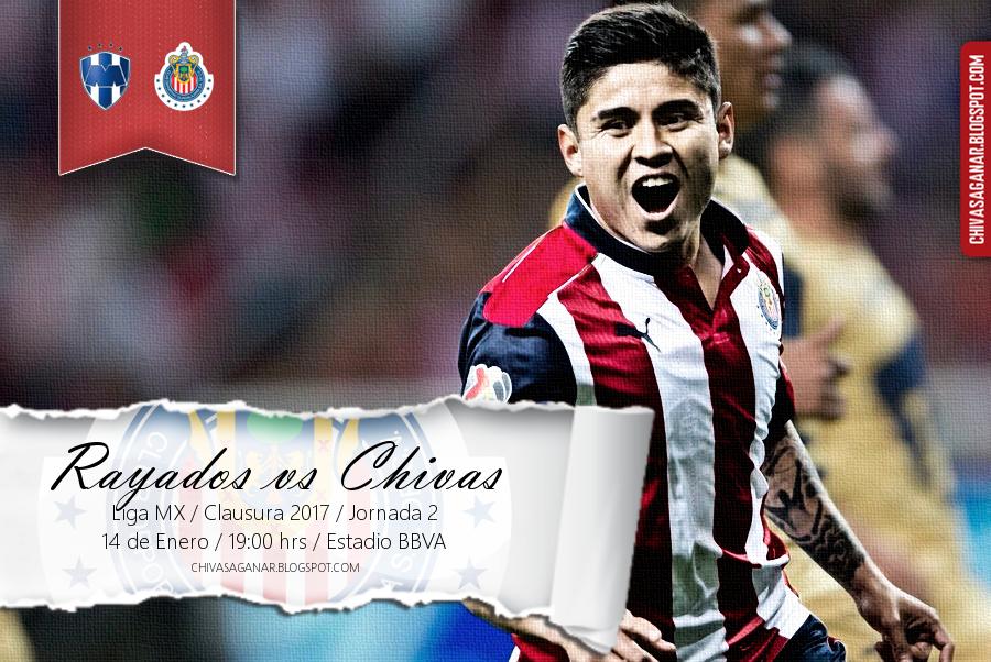 Liga MX : CF Monterrey vs CD Guadalajara - Clausura 2017 - Jornada 2.
