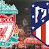 ليفربول ضد اتليتكو مدريد فى دورى ابطال اوروبا 11-3-2020