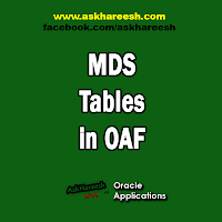 MDS Tables in OAF, www.askhareesh.com