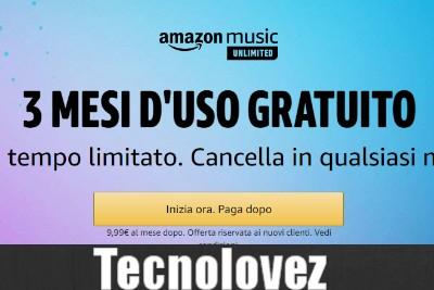 Ricevi 3 mesi d'uso GRATUITO di Amazon Music Unlimited