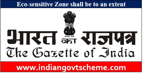 Eco-sensitive Zone shall be to an extent