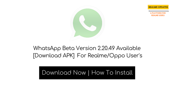 WhatsApp Beta Latest Version 2.20.49 Available [Download APK] For Realme/Oppo User's - Realme Updates