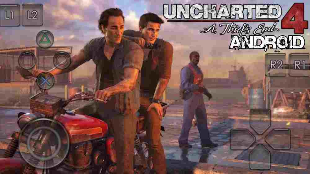 Uncharted 4 Android Game Apk And Data Download   Only 10 MB