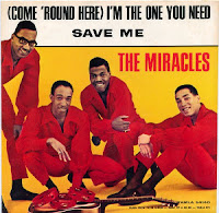 (Come 'Round Here) I'm the One You Need'  (The Miracles)