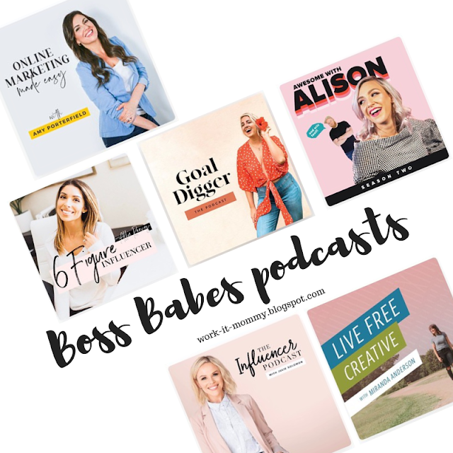 Boss Babe Podcasts // Listen on Work it Mommy blog