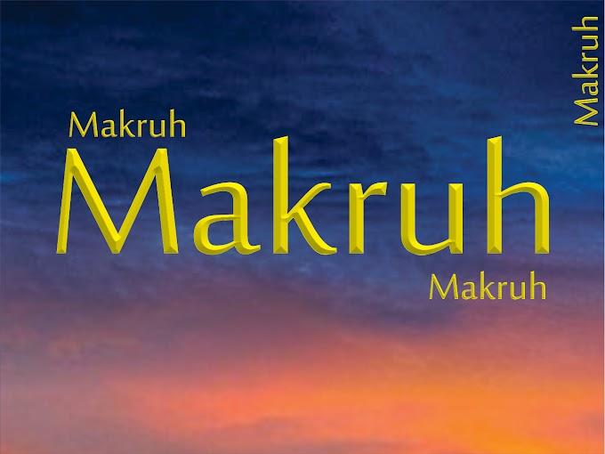 Pengertian dan Contoh Makruh dalam Ushul Fikih